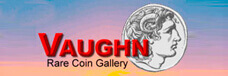 Vaughn Rare Coin Gallery
